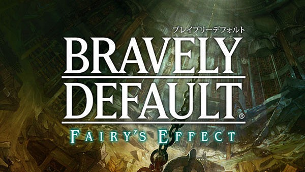 Bravely Default: Fairy's Effect