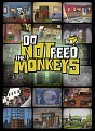 Do Not Feed the Monkeys PC