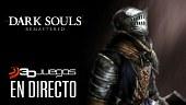 Sobreviviendo en directo a Dark Souls Remastered