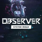 Observer System Redux para PS5