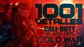 1001 detalles de Call of Duty: Black Ops Cold War