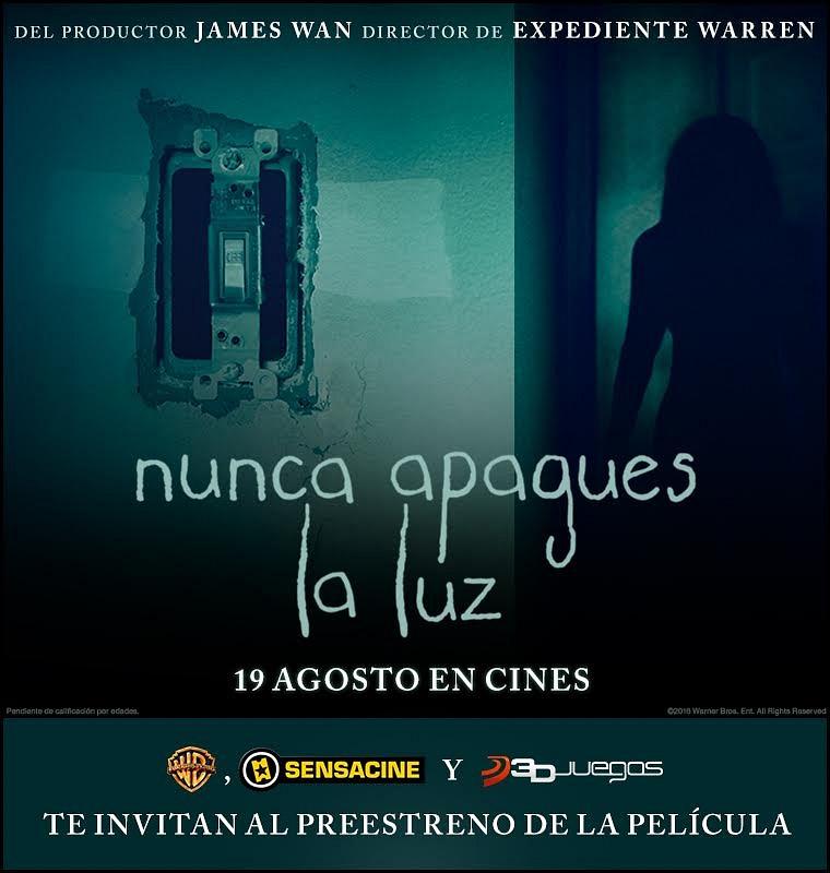 Vente al preestreno de la película Nunca Apagues la Luz