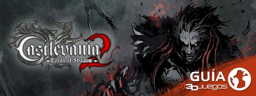 Guía Castlevania: Lords of Shadow 2