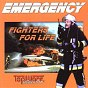 Emergency Fighters for Life