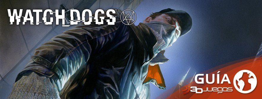 Guía Watch Dogs